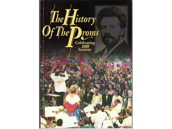 The Proms 100 år, The history of the Proms, På engelska