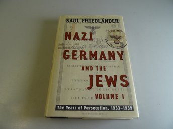 Nazi Germany and the jews - The years of persecution, 1933-1939 - Volume 1