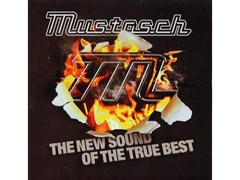 Mustasch: The new sound of the true best 2011 (CD)