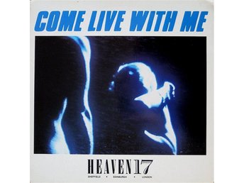 "Heaven 17 – Come live with me / Let´s make a bomb (B.E.F. 12"")"