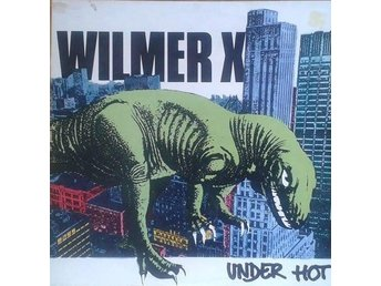 Wilmer X titel* Under Hot* Blues Rock, Rock & Roll SWE LP