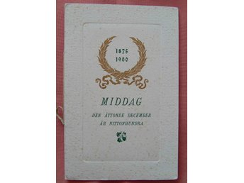 Middags Meny 8/12 1900 Jubileum 1875-1900 tryckt i Lund