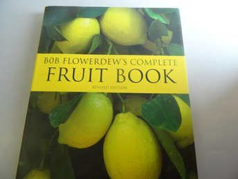 Bob Flowerdews Fruit Book Revised Edition