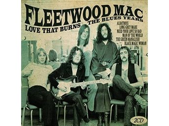 Fleetwood Mac: Love that burns 1967-70 (2 CD)