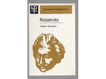 Relativity - The Special & the General Theory - Albert Einstein