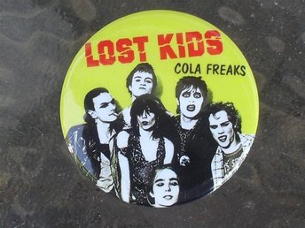 LOST KIDS - Stor Button-Badge / Pin / Knapp (Punk, KBD, Sods, Brats, Bollocks,)
