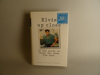 Elvis up close - In the words of those who knew him best