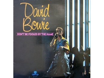 "David Bowie 10"" Don't Be Fooled By The Name"