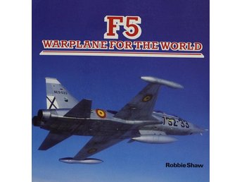 F5 Warplane for the world, Robbie Shaw (Eng)