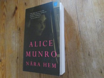 NÄRA HEM ALICE MUNRO  POCKET