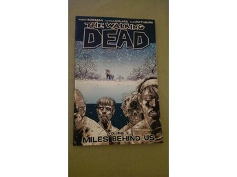 "The Walking Dead - Volume 2 - ""Miles Behind Us"""