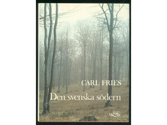 Fries, Carl: Den svenska södern.