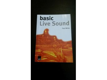 Basic Live Sound by Paul White Book Bok