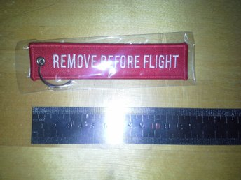 "Cool ""Remove before flight"" Nyckelring"