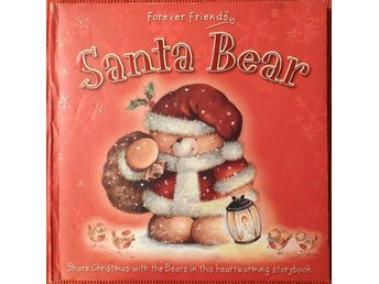 Forever Friends - Santa Bear - English Christmas Story Book Barnbok JUL JULBOK