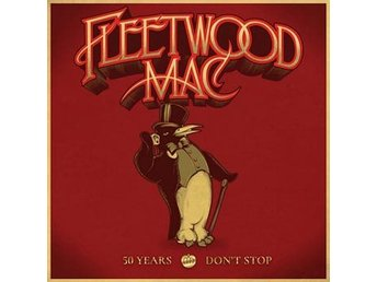 Fleetwood Mac: 50 years/Don't stop 1968-2013 (3 CD)