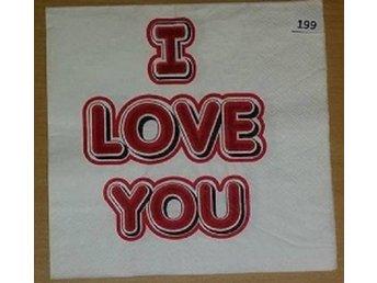 Servett text: I Love You nr 199 - Hovmantorp - Servett text: I Love You nr 199 - Hovmantorp