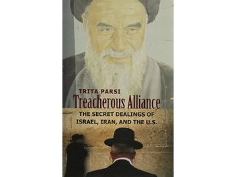 Treacherous Alliance, Trita Parsi (Eng)