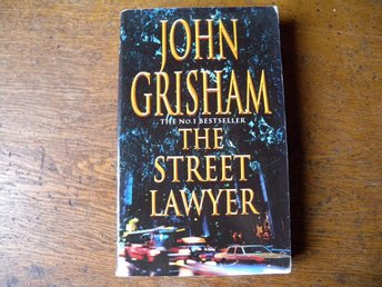 The street lawyer by John Grisham . Engelsk bok.