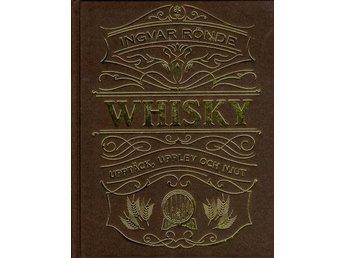 Whisky - Upptäck, Upplev Och Njut (Bok) - Nossebro - Whisky - Upptäck, Upplev Och Njut (Bok) - Nossebro