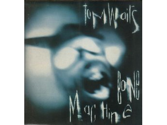 TOM WAITS - BONE MACHINE. LP