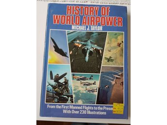History of World Airpower av Michael J. Taylor