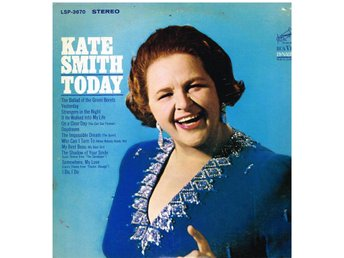 Kate Smith - Today