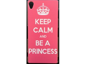 Sony Xperia Z3 Skal - Keep Calm And Be A Princess - ROSA