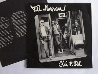 Kal P. Dal ‎– Till Mossan! LP Sonet records 1977 Rock n roll