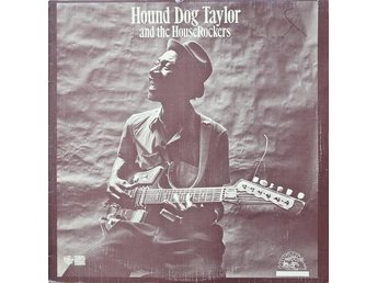 Hound Dog Taylor And The HouseRockers 1974 Mint