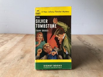 The silver tombstone - Frank Gruber - Johnny Fletcher mystery