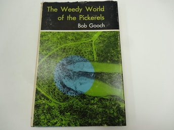 The weedy world of pickerels
