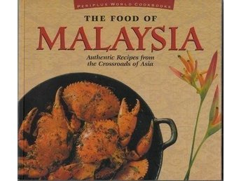 The food of Malaysia, Eric Oey (Eng)