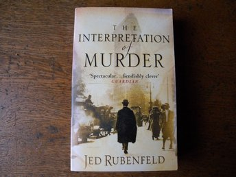 The interpretation of murder by Jed Rubenfeld. Engelsk bok.