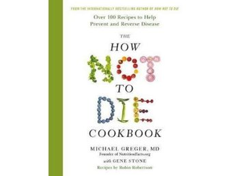How Not To Die Cookbook (Bok)
