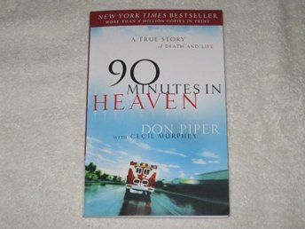 90 MINUTES IN HEAVEN - Don Piper with Cecil Murphy