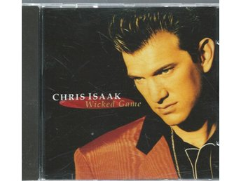 CHRIS ISAAK - WICKED DAME