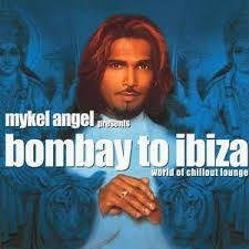 CD - Mykel Angel - bombay to ibiza - world of chillout lounge