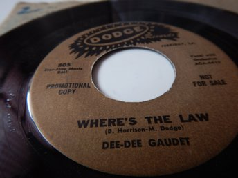 Dee Dee Gaudet - Where's is the law  --US orginal !!!