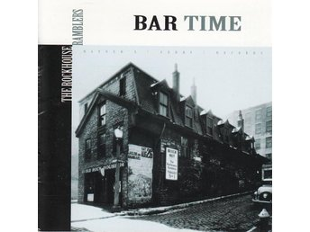 THE ROCKHOUSE RAMLBERS - BAR TIME