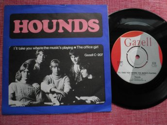 "7"" The Hounds - I'll Take You Where The Music's Playing PS"