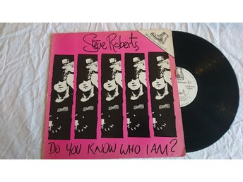 Steve Roberts - Do you know who I am?