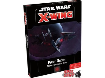 Star Wars X-Wing Miniatures Game Second Edition First Order Conversion Kit