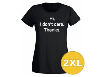 T-shirt Hi I Don't Care Thanks Svart Dam tshirt XXL