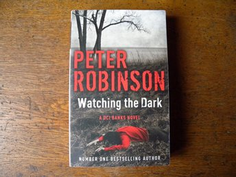 Watching the dark by Peter Robinson. Engelsk bok.