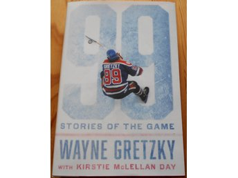 99 stories of the game - Wayne Gretzky