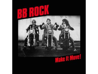 BB Rock ‎– Make It Move!