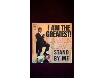 CASSIUS CLAY- STAND BY ME/I AM THE GREATEST