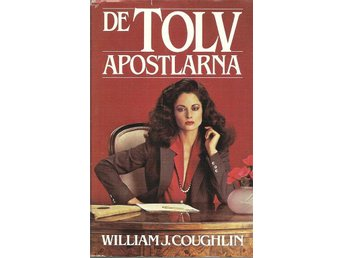 William J. Coughlin: De tolv apostlarna.