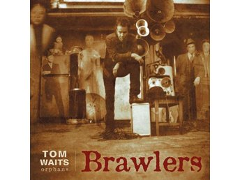 Waits Tom: Brawlers (Rem) (2 Vinyl LP)